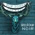 Hillfolk Noir - Round I Sing _ Mile On Up