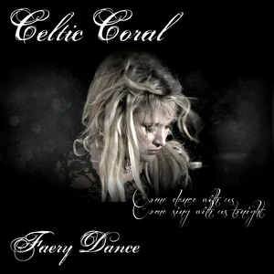 Celtic coral - Faery Dance