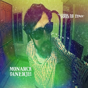 Monarch Banerjee - Sands Of Time