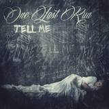 One Last Run - Tell Me