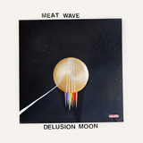 Meat Wave - Delusion Moon