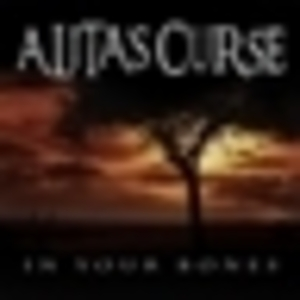 ALITA'S CURSE - In Your Bones