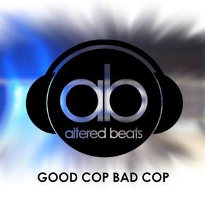 Altered Beats - Good Cop Bad Cop