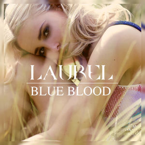 Laurel - Blue Blood