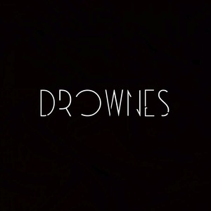 DROWNES - HAZY