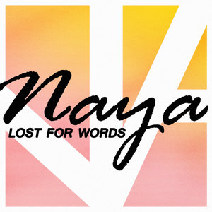 Naya.Sounds - Lost For Words