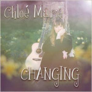 Chloé Marie - Changing