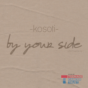 kosoti - By Your Side (2015 version)