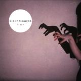 Night Flowers - Sleep (Radio Edit)