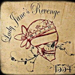 Lady Jane's Revenge - Positive Mental Attitude