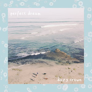 Dazy Crown - Perfect Dream