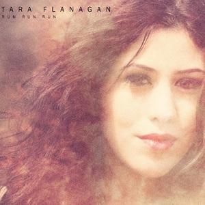 Tara Flanagan - Run Run Run