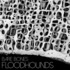 FloodHounds - Bare Bones