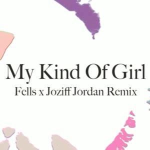 Fells & Joziff Jordan - Citizens! 'My Kind Of Girl' (Fells x Joziff Jordan Remix)
