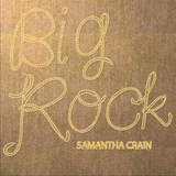 Samantha Crain - Big Rock