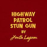 Youth Lagoon - Highway Patrol Stun Gun