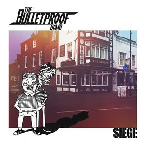 The Bulletproof Bomb - Siege