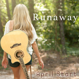 April Start - Runaway