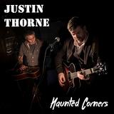 Justin Jon Thorne - Haunted Corners