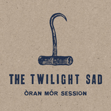 The Twilight Sad - I Could Give You All That You Don't Want (Oran Mor session)