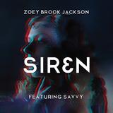 Zoey Brook Jackson - SIREN ft Savvy