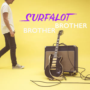 Surfalot - Brother Brother