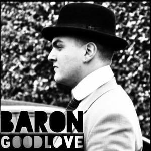 Baron Goodlove - Orpheus