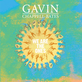 Gavin Chappell-Bates - We Are The Ones