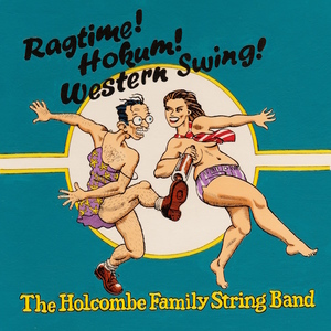 The Holcombe Family String Band - Hard Times