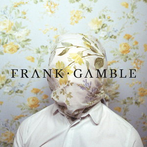 Frank Gamble - MYTHS