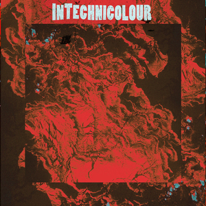 InTechnicolour - Lend Me A Crushed Ear