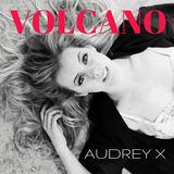 Audrey X - Volcano