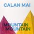 Calan Mai - Mountain Mountain