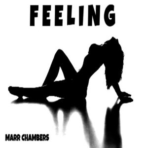 Marr Chambers - Feeling (Radio Edit)
