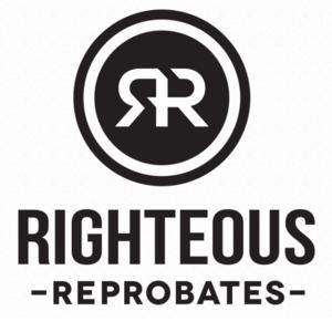 Righteous Reprobates - We Go With What We Know