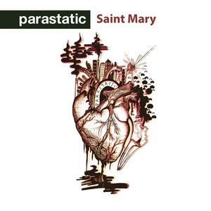 parastatic - Saint Mary [Single]