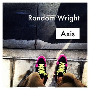 Random Wright - Random Wright - Axis