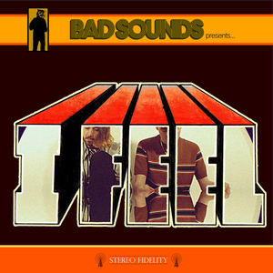 Bad Sounds - I Feel
