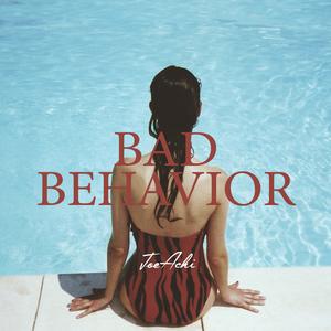 Joe Achi - Bad Behavior