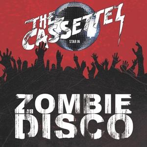 THE CASSETTEZ - ZOMBIE DISCO