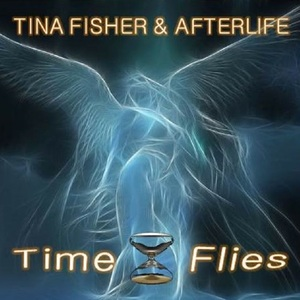 Tina Fisher & Afterlife - Time Flies- Tina Fisher & Afterlife