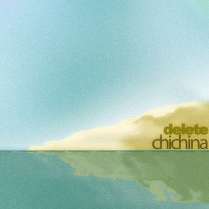 Delete - Chichina