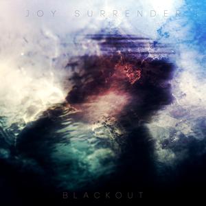Joy Surrender - Blackout