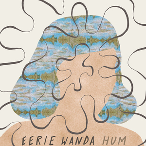 Eerie Wanda - There Aren't Many Things