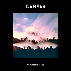 CANVAS - Another Time (feat. Andrew Montgomery)
