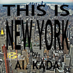 Al. Kada - This Is New York