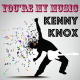 Ken Knox - You're My Music