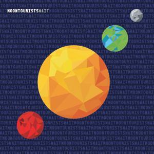 Moon Tourists - Wait (Radio Edit)