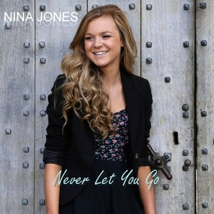 Nina Jones - Never Let You Go