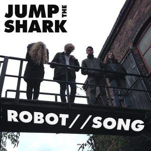 Jump the Shark  - Robot Song